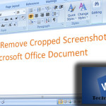 Remove Cropped Screenshots In Your Microsoft Office Document