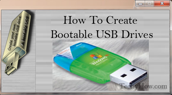How-To-Create-Bootable-USB-Drives
